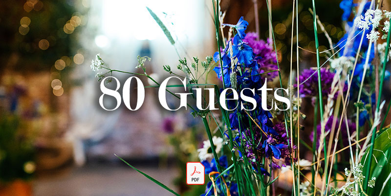80 Guests - Guide price